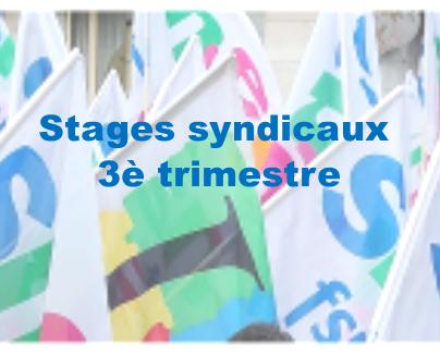 Stages syndicaux 3ème trimestre
