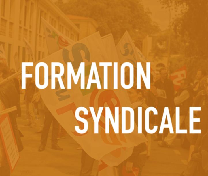 Formation syndicale : s'inscrire, participer, échanger, débattre